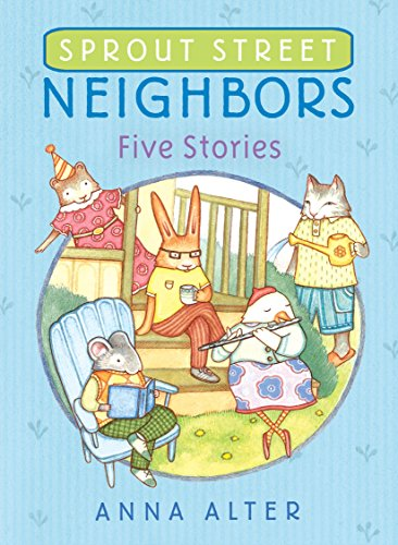 9780385755580: Sprout Street Neighbors: Five Stories