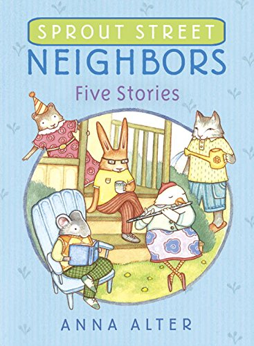 9780385755597: Sprout Street Neighbors: Five Stories