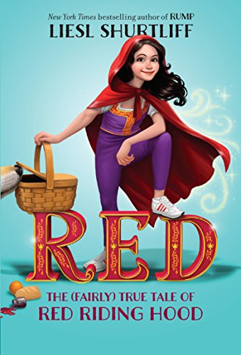 9780385755863: Red: The (Fairly) True Tale of Red Riding Hood