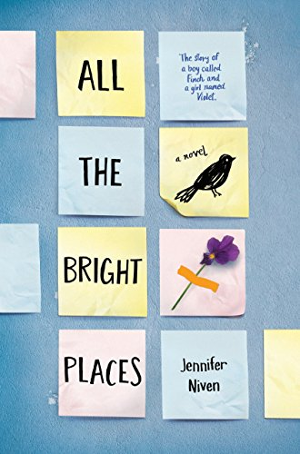 9780385755887: All the Bright Places