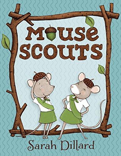Mouse Scouts: Dillard, Sarah