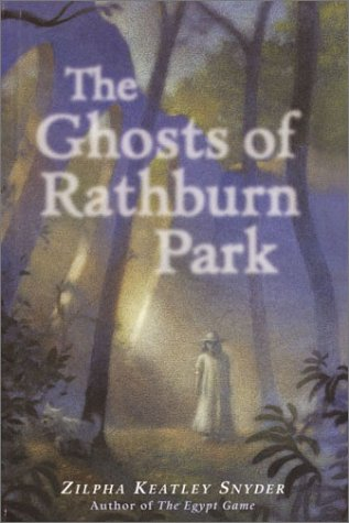 The Ghosts of Rathburn Park: Snyder, Zilpha Keatley