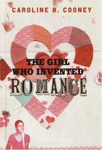 9780385902595: The Girl Who Invented Romance