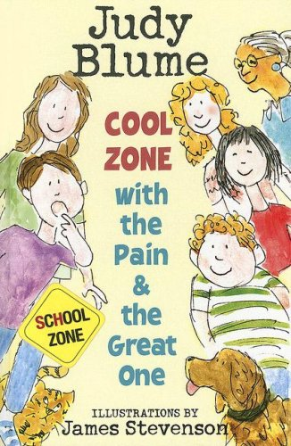 Cool Zone with the Pain and the Great One (Pain & the Great One): Blume, Judy