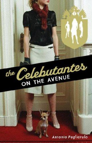 9780385904155: The Celebutantes: On the Avenue