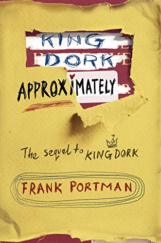 9780385905916: King Dork Approximately