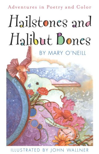 Hailstones and Halibut Bones (0385906528) by O'Neill, Mary