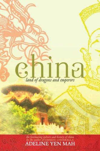 9780385906692: China: Land of Dragons and Emperors