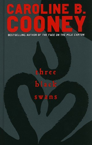 Three Black Swans (0385907419) by Cooney, Caroline B.