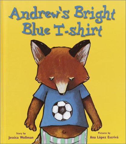 Andrew's Bright Blue T-Shirt: Wollman, Jessica