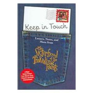 9780385909433: Keep in Touch: Letters, Notes, and More from the Sisterhood of the Traveling Pants
