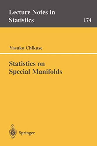 9780387001609: Statistics on Special Manifolds (Lecture Notes in Statistics)