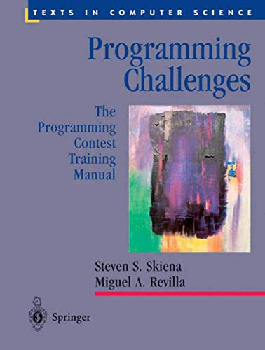 9780387001630: Programming Challenges: The Programming Contest Training Manual (Texts in Computer Science)