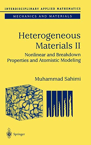 9780387001661: Heterogeneous Materials: Nonlinear and Breakdown Properties and Atomistic Modeling (Interdisciplinary Applied Mathematics) (v. 2)