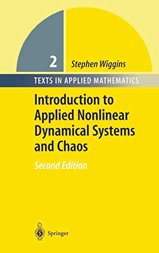 9780387001777: Introduction to Applied Nonlinear Dynamical Systems and Chaos (Texts in Applied Mathematics)