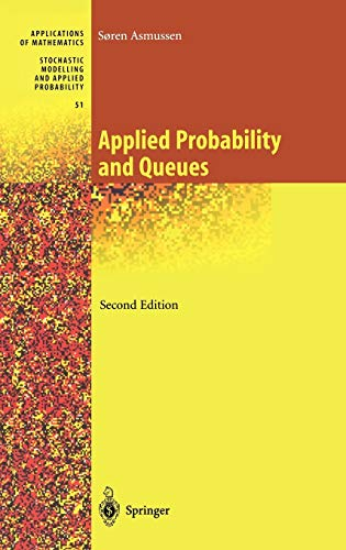 9780387002118: Applied Probability and Queues (Stochastic Modelling and Applied Probability)