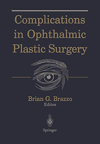 9780387002835: Complications in Ophthalmic Plastic Surgery