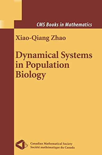 9780387003085: Dynamical Systems in Population Biology (CMS Books in Mathematics)