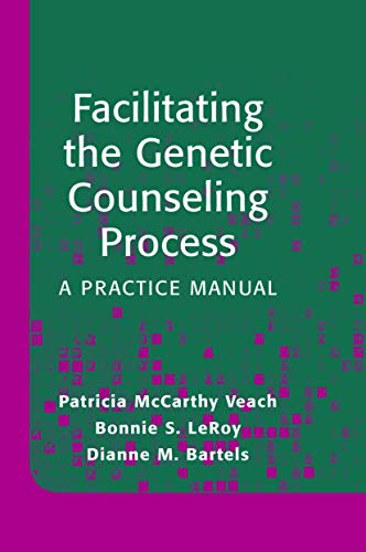 9780387003306: Facilitating the Genetic Counseling Process: A Practice Manual