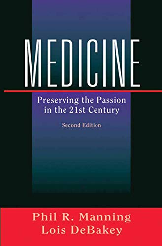 9780387004266: Medicine: Preserving the Passion in the 21st Century