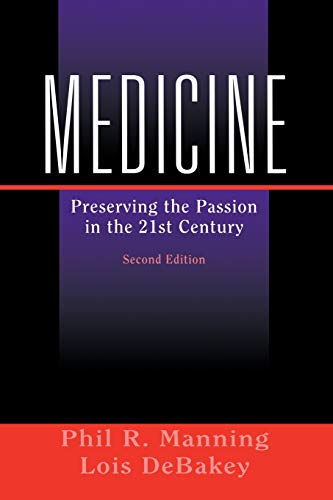 9780387004273: Medicine: Preserving the Passion in the 21st Century