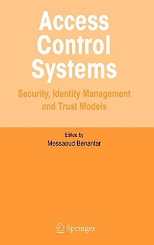 9780387004457: Access Control Systems: Security, Identity Management and Trust Models