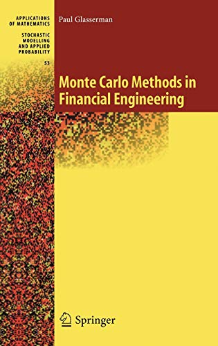 9780387004518: Monte Carlo Methods in Financial Engineering (Stochastic Modelling and Applied Probability) (v. 53)