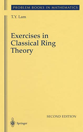 Exercises in Classical Ring Theory: Lam, T. Y.