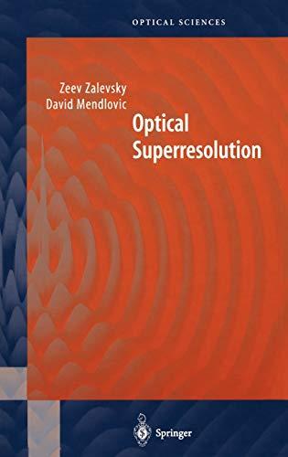 9780387005911: Optical Superresolution: PREL 1700 (Springer Series in Optical Sciences)