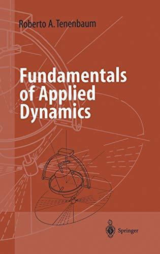 Fundamentals of Applied Dynamics: R. A. Tenenbaum