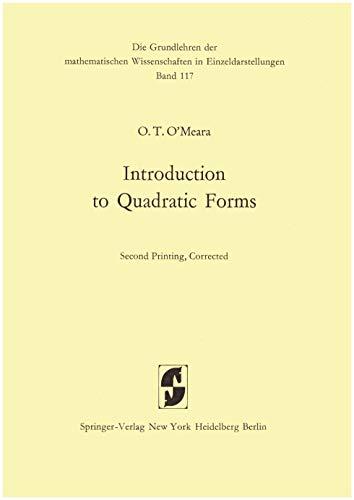 9780387029849: Introduction to quadratic forms (Die Grundlehren der mathematischen Wissenschaften in Einzeldarstellungen)