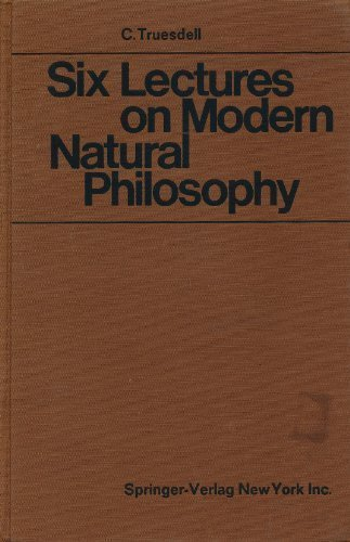 Six Lectures on Modern Natural Philosophy