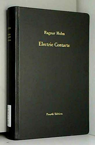 9780387038759: Electric Contacts: Theory and Applications. (Fourth Edition)