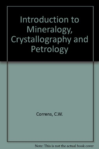 9780387044439: Introduction to Mineralogy, Crystallography and Petrology