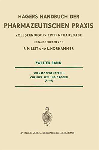 9780387045115: Hagers Handbuch der Pharmazeutischen Praxis: Für Apotheker, Arzneimittelhersteller, Ärzte und Medizinalbeamte: Wirkstoffgruppen II Chemikalien und Drogen (A-AL) (German Edition)