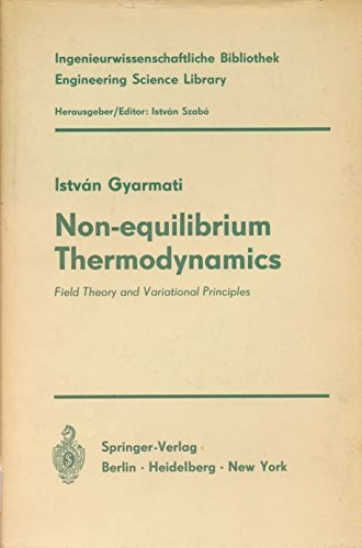 9780387048864: Non-Equilibrium Thermodynamics: Field Theory and Variational Principle
