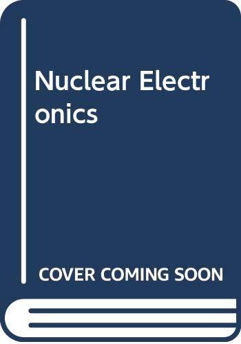 9780387048956: Nuclear Electronics