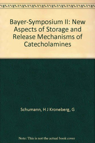 New Aspects of Storage and Release Mechanisms of Catecholamines : Proceedings of the Bayer Sympos...