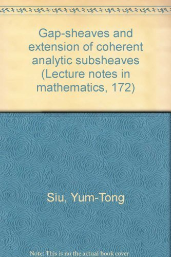 9780387052946: Gap-sheaves and extension of coherent analytic subsheaves (Lecture notes in mathematics, 172)