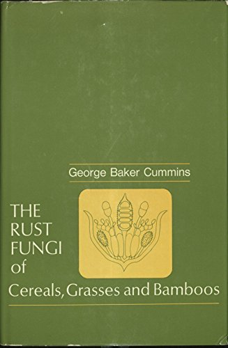 9780387053363: The rust fungi of cereals, grasses and bamboos