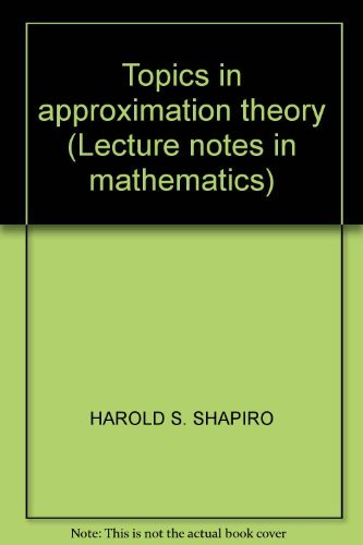 9780387053769: Topics in approximation theory (Lecture notes in mathematics)
