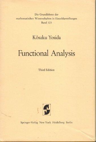 Functional analysis (Die Grundlehren der mathematischen Wissenschaften in Einzeldarstellungen): ...