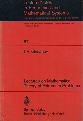 9780387058573: Lectures on mathematical theory of extremum problems (Lecture notes in economics and mathematical systems)