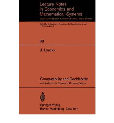 Computability and decidability;: An introduction for students: Loeckx, Jacques