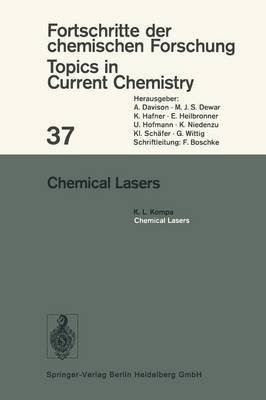 9780387060996: Chemical Lasers (Topics in Current Chemistry)