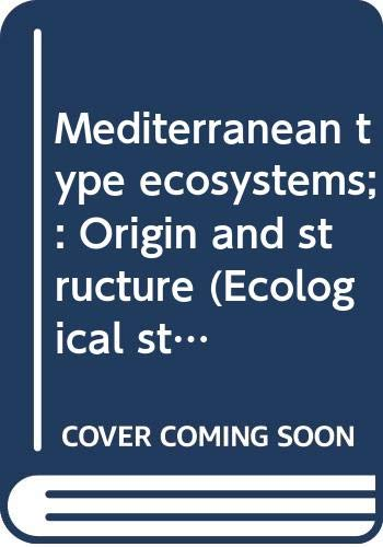 9780387061061: Mediterranean type ecosystems;: Origin and structure (Ecological studies)