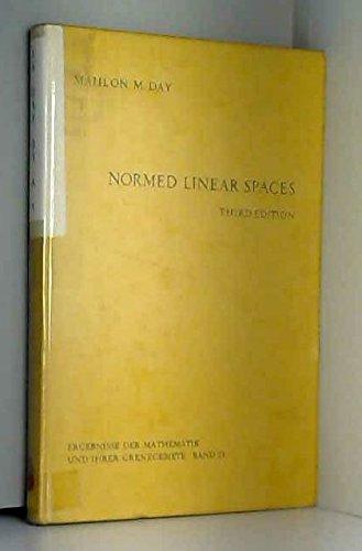 9780387061481: Normed linear spaces (Ergebnisse der Mathematik und ihrer Grenzgebiete)