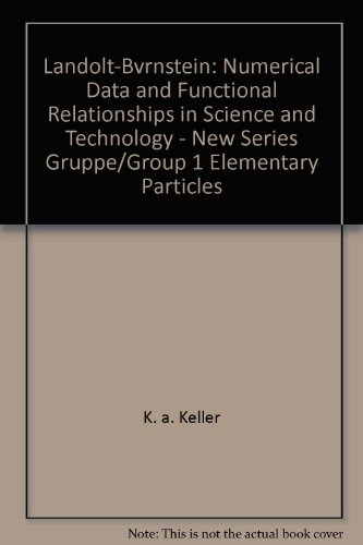 Landolt-Bornstein: Numerical Data and Functional Relationships in Science and Technology - New ...