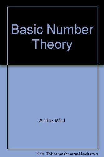 9780387061771: Basic number theory (Die Grundlehren der mathematischen Wissenschaften in Einzeldarstellungen)