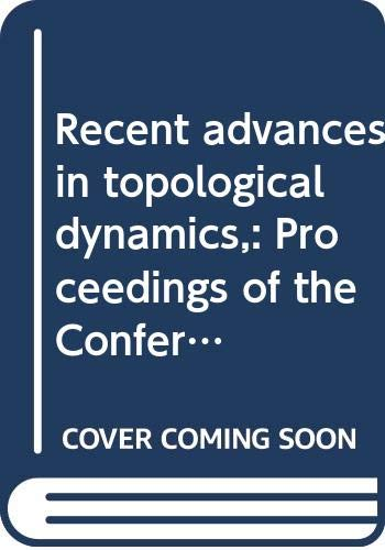 Recent advances in topological dynamics,: Proceedings of: Beck, Anatole (Edited